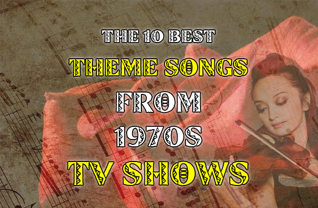 Photo of The 10 Best Theme Songs From 1970s TV Shows
