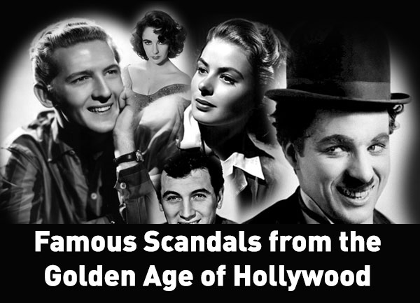 Photo of Famous Scandals from the Golden Age of Hollywood