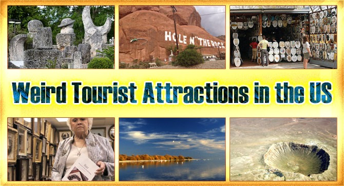 Weird Tourist Attractions in the US